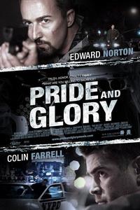 Фильм Гордость и слава | Pride and Glory (2008)