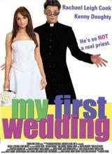 Фильм Моя первая свадьба