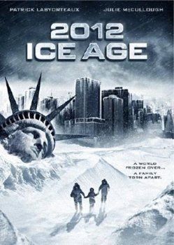 Фильм 2012: Ледниковый период