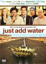 Фильм Просто добавь воды