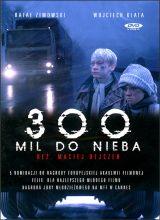 Фильм 300 миль до неба