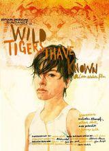Фильм Дикие тигры, которых я знал
