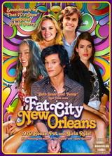 Фильм Фэт Сити, Новый Орлеан (2011)