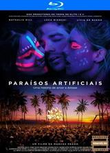 Фильм Искусственный рай (2012)