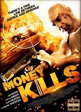 Фильм Смертельные деньги (2012)