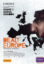 Фильм Мертвая Европа (2012)