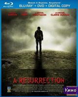 Фильм Воскрешение (2013) (2013)