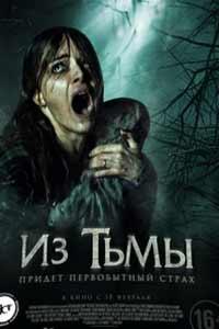 Скачать Фильм Из тьмы 2016 торрент